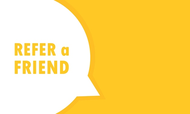 Référez-vous à une bannière de bulle de dialogue d'un ami. peut être utilisé pour les affaires, le marketing et la publicité. vecteur eps 10. isolé sur fond blanc.