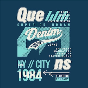 Reines, jeans en jean, illustration de typographie de conception de t-shirt graphique abstrait de la ville de ny