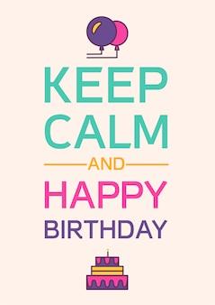 Reste calme et joyeux anniversaire