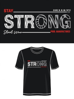 Reste fort t-shirt design de typographie