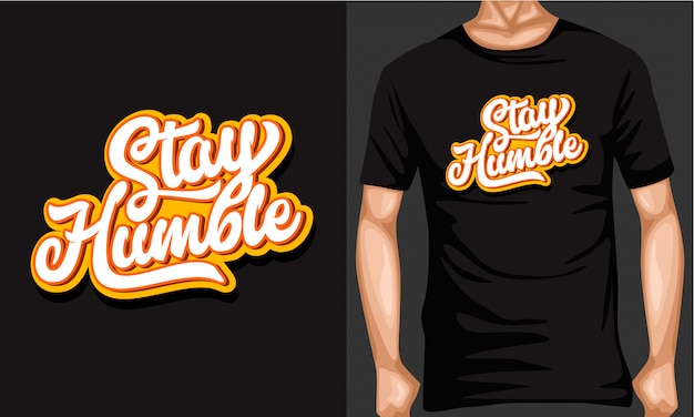 Rester humble lettrage typographie