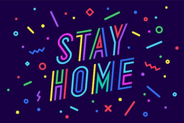 Rester à la maison. bannière, affiche et typographie de lettrage, style géométrique de memphis avec texte stay home pour bannière, affiche, fyer, web