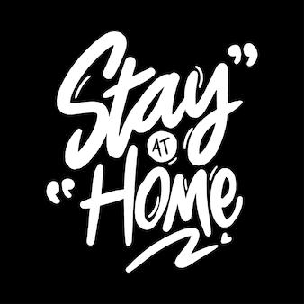 Rester à la maison lettrage
