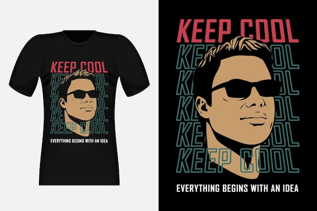 Restez au frais tout commence par une idée conception de t-shirt streetwear