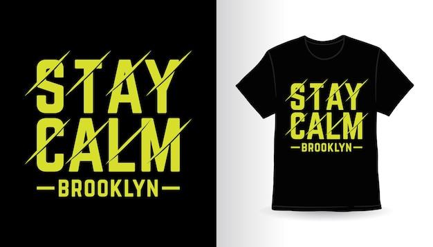 Restez calme conception de t-shirt slogan typographie