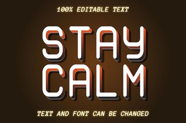 Restez calme effet de texte modifiable style vintage