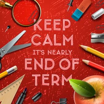 Restez calme, c'est presque la fin du trimestre, l'école en arrière-plan, l'illustration.