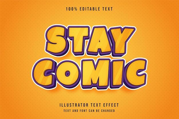 Restez comique, effet de texte modifiable 3d dégradé jaune effet de style bande dessinée violet orange
