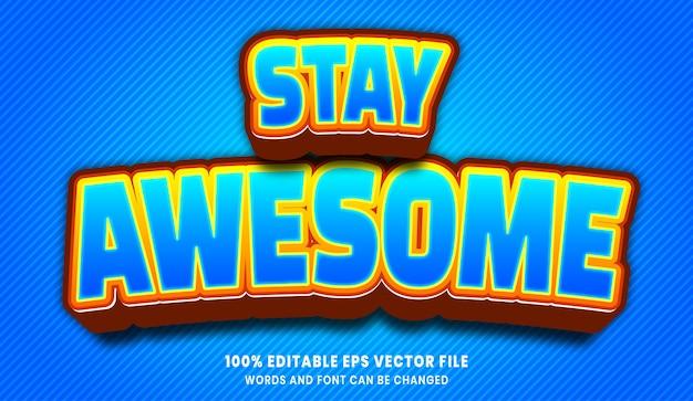 Restez génial effet de style de texte modifiable 3d