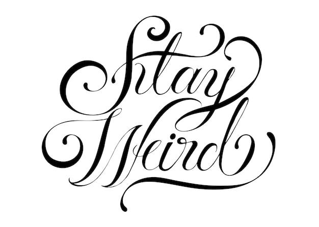 Restez illustration de conception de typographie bizarre