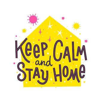 Restez à la maison aujourd'hui. slogan pour rester à la maison pendant la mise en quarantaine des coronavirus. citation de lettrage appelant à l'auto-isolation du virus 2019-ncov. affiche covid-2019.