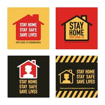 Restez à la maison, restez sauf, sauvez des vies concept de design de signalisation. arrêtez covid-19 coronavirus novel coronavirus (2019-ncov).