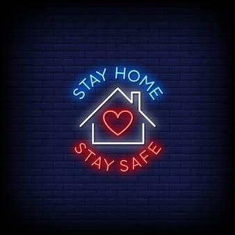 Restez à la maison restez en sécurité texte de style d'enseignes au néon