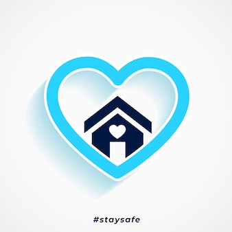 Restez en sécurité coeur bleu et conception d'affiche maison