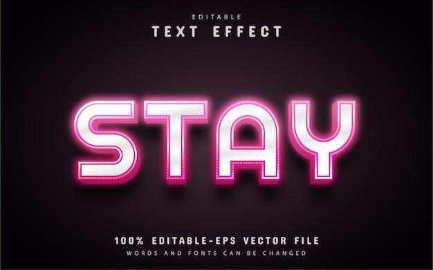 Restez texte, effet de texte de style néon rose