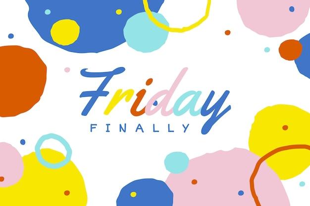 Résumé enfin fond de vendredi