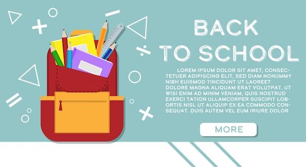 Retour à la bannière de l'école avec les fournitures scolaires dans le sac à dos.