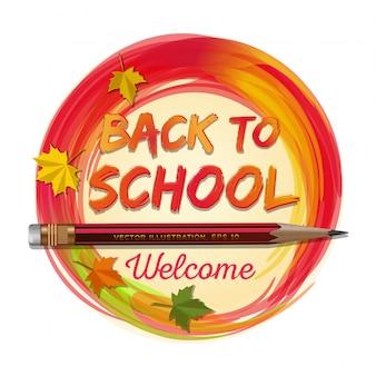 Retour à la conception de bannière ronde école. bienvenue. illustration