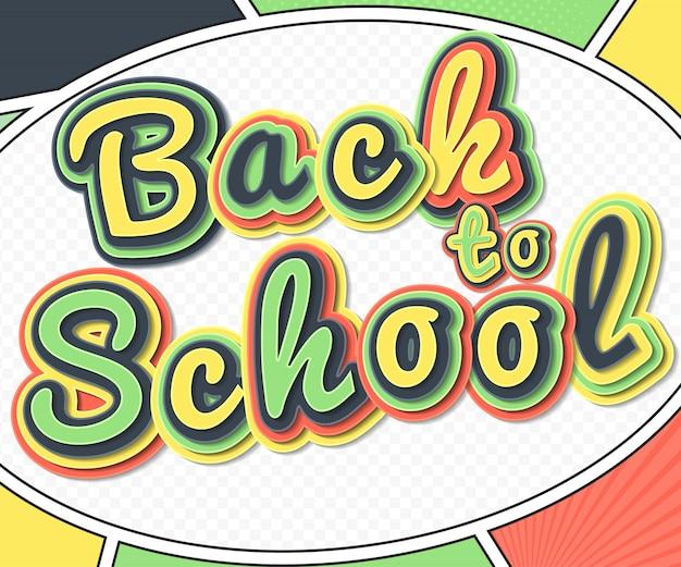 Retour à l'école avec du texte dans le style pop-art.