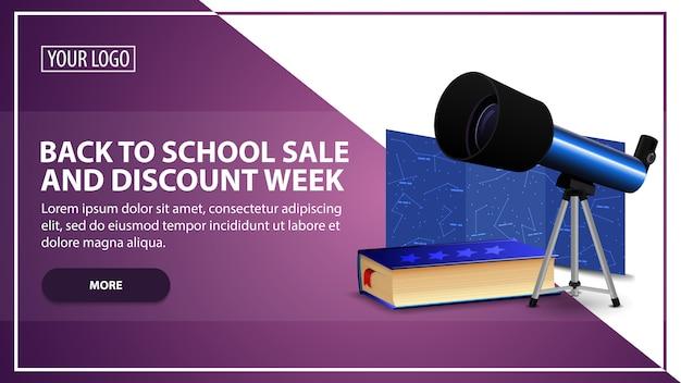 Retour à la vente de l'école et à la semaine de remise, modèle de bannière web pour votre site web dans un style moderne avec télescope