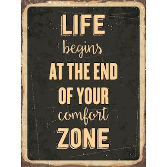 Rétro signe de métal la vie commence à la fin de votre zone de confort