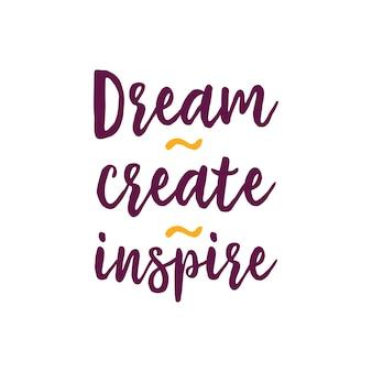 Rêve créer un lettrage inspire