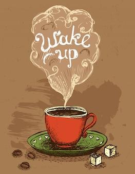 Réveillez-vous tasse de café