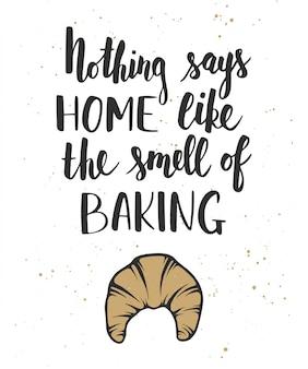 Rien ne dit à la maison comme l'odeur de la cuisson
