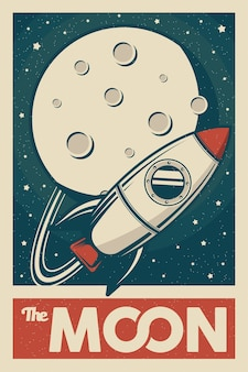 Rocket space exploring the moon signage poster retro rustic classic