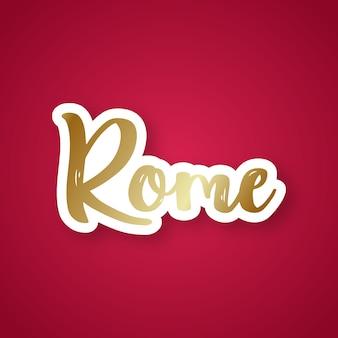 Rome lettrage dessiné à la main.