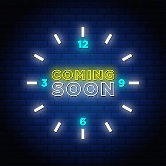 Rougeoyant à venir bientôt conception de signe de texte néon avec forme d'horloge abstraite.