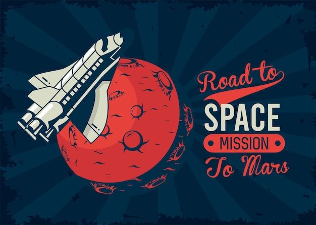 Route vers l & # 39; espace lettrage avec vaisseau spatial et planète mars en illustration de style vintage affiche
