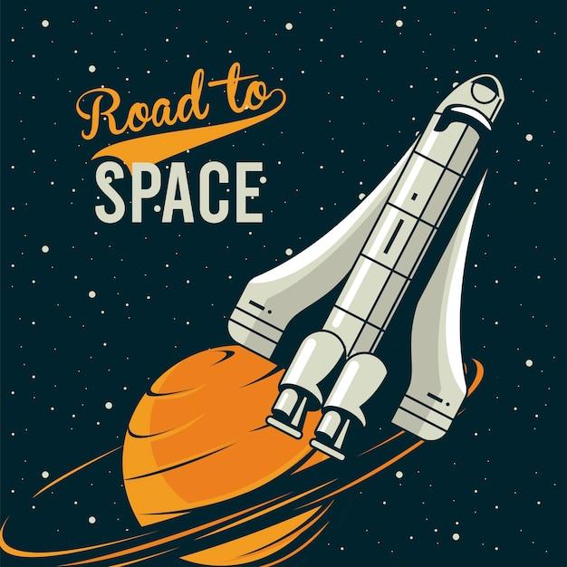 Route vers l & # 39; espace lettrage avec vaisseau spatial et saturne en illustration de style vintage affiche