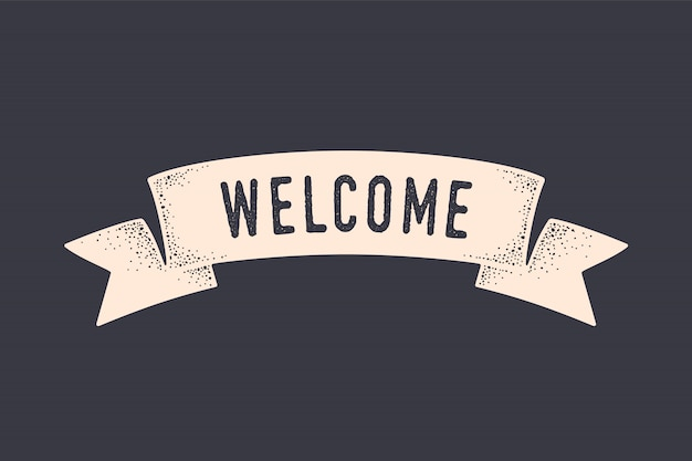 Ruban de bienvenue. bannière de drapeau old school avec texte bienvenue. drapeau de ruban dans un style vintage avec expression de bienvenue, graphique vintage de gravure old school gravé. dessiné à la main. illustration