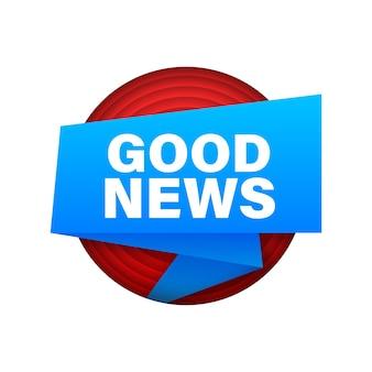 Ruban avec de bonnes nouvelles. bannière plate bleue. création de sites web. illustration vectorielle de stock.