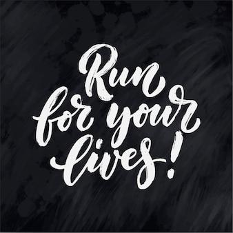Run for your lives lettrage pour la conception de bannières
