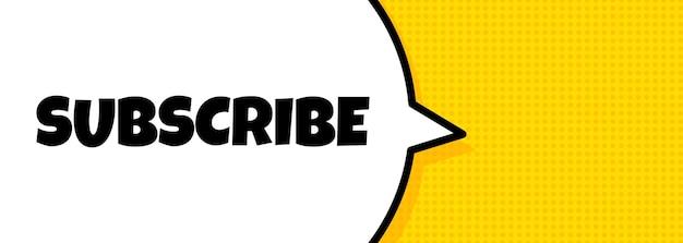 S'abonner. bannière de bulle de discours avec texte d'abonnement. haut-parleur. pour les affaires, le marketing et la publicité. vecteur sur fond isolé. eps 10.
