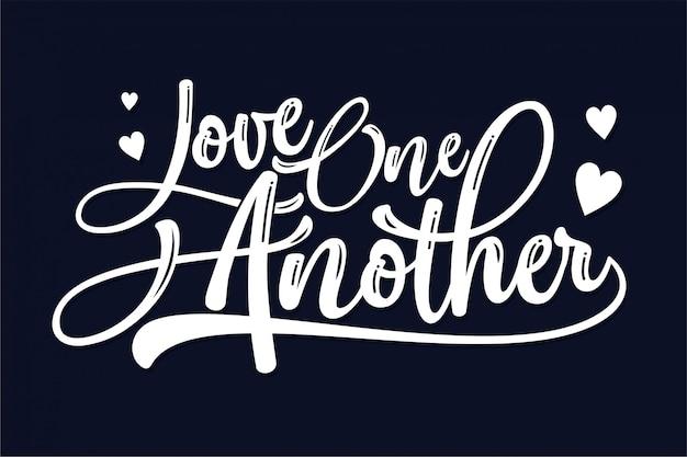 S'aimer les uns les autres - typographie