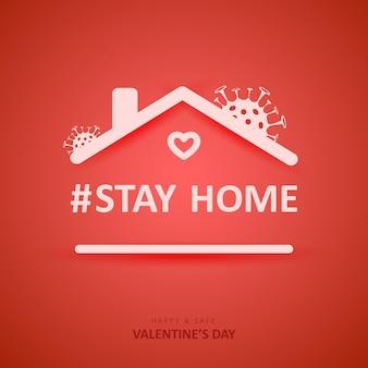 La saint-valentin. épidémie de coronavirus. reste à la maison.