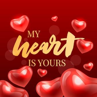 Saint valentin, mon coeur est à toi