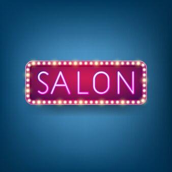 Salon, panneau d'affichage avec texte d'éclairage au néon, cadre d'ampoule rétro.