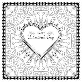 Salutation de saint valentin dessinés à la main avec fleur de mehndi décoration en ornement ethnique oriental, doodle. contour main dessiner illustration.