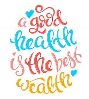 La santé est la meilleure richesse