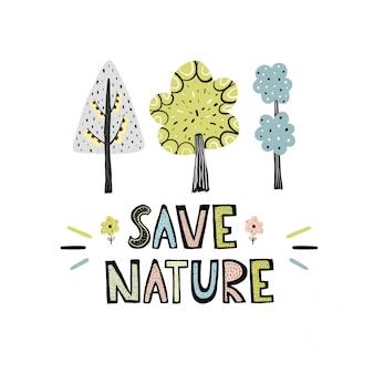 Sauvegarder nature lettrage dessiné avec des arbres mignons dans un style scandinave