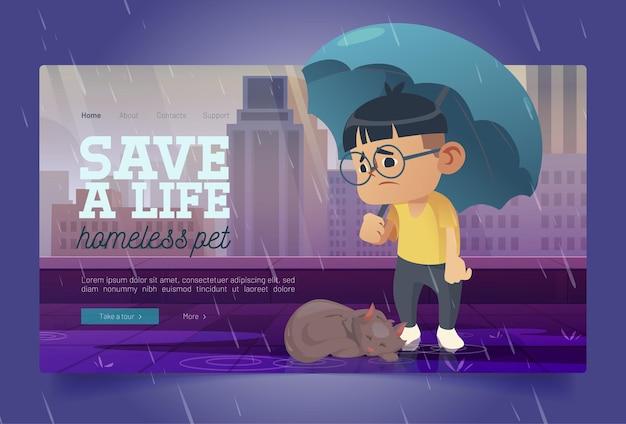 Sauvez la bannière pour animaux de compagnie sans-abri avec un pauvre chat et un garçon