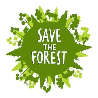 Sauvez le concept de forêt