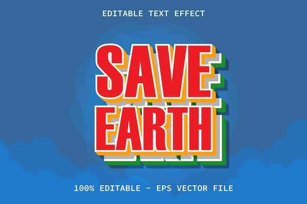 Sauvez la terre avec un effet de texte modifiable de style moderne