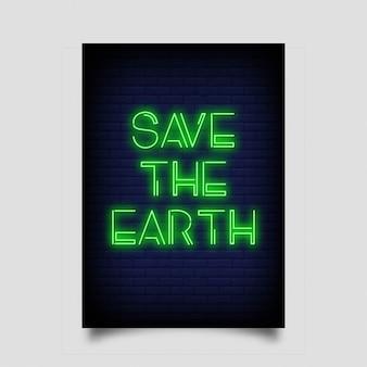 Sauvez la terre pour l'affiche en néon