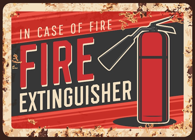 Sécurité incendie, message d'utilisation d'extincteur plaque de métal rouillé