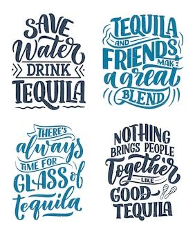 Sertie de citations de lettrage sur la tequila